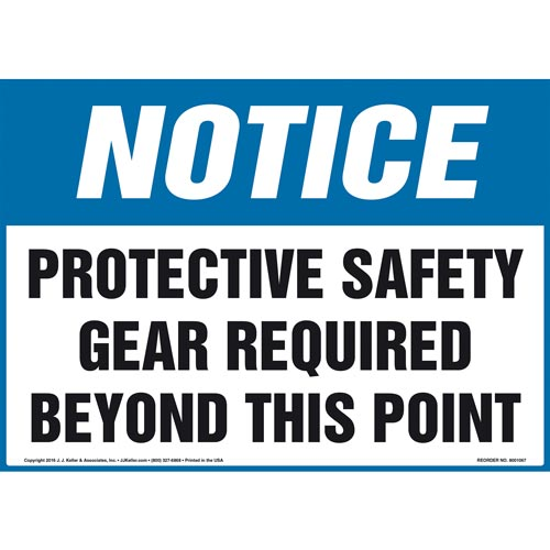 Notice: Protective Safety Gear Required Beyond This Point Sign - OSHA (011105)