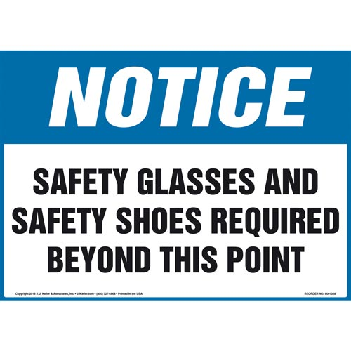 Notice: Safety Glasses/Shoes Required Beyond This Point Sign - OSHA (011106)