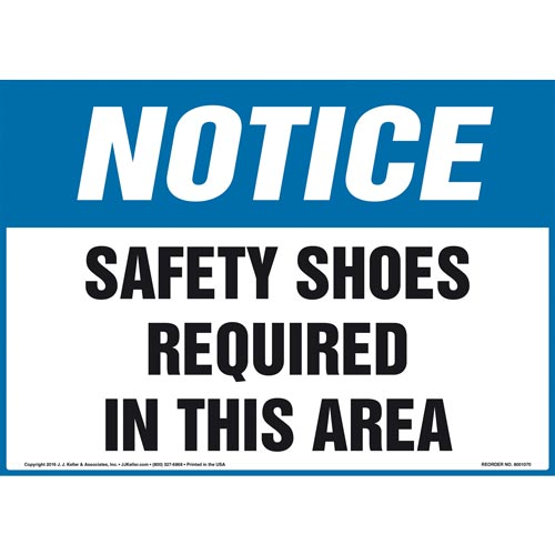 Notice: Safety Shoes Required In This Area Sign - OSHA (011108)