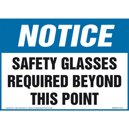 Notice: Safety Glasses Required Beyond This Point Sign - OSHA (011109)