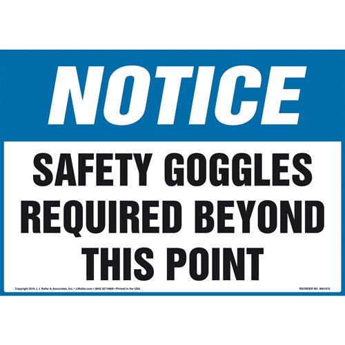 Notice: Safety Goggles Required Beyond This Point Sign - OSHA (011110)