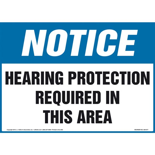 Notice: Hearing Protection Required In This Area Sign - OSHA (012084)