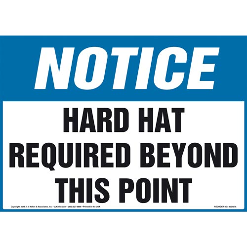 Notice: Hard Hat Required Beyond This Point Sign - OSHA (012085)