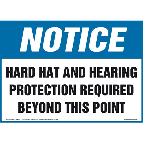 Notice: Hard Hat and Hearing Protection Required Beyond This Point Sign - OSHA (012086)