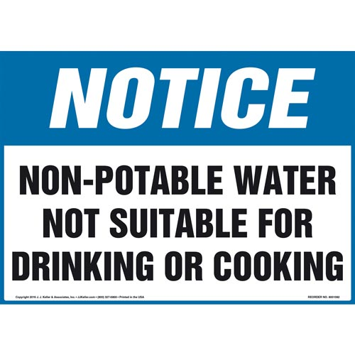 Notice: Non-Potable Water Not Suitable For Drinking Or Cooking - OSHA Sign (012089)