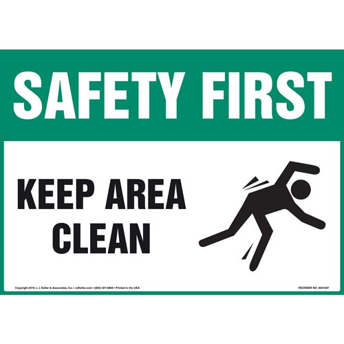 Safety First: Keep Area Clean - OSHA Sign (012094)