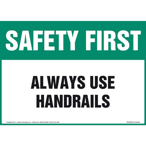 Safety First: Always Use Handrails - OSHA Sign (012095)