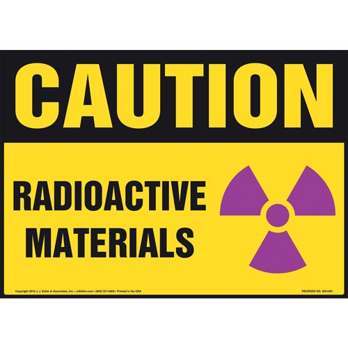 Caution: Radioactive Materials Sign - OSHA (012998)