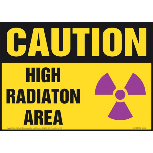 Caution: High Radiation Area Sign - OSHA (012101)