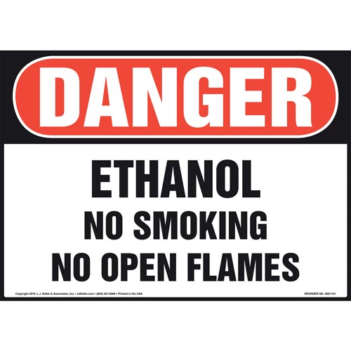Danger: Ethanol No Smoking No Open Flames - OSHA Sign (012108)