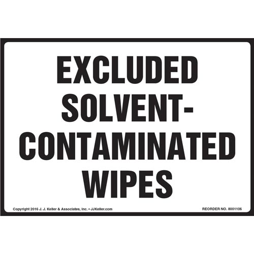 Excluded Solvent-Contaminated Wipes Label (012118)