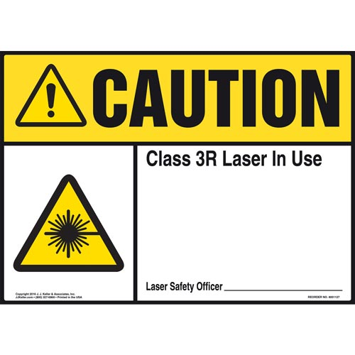 Caution: Laser In Use - ANSI Sign (012181)