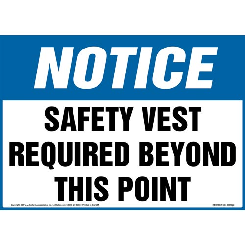 Notice: Safety Vest Required Beyond This Point - OSHA Sign (012431)