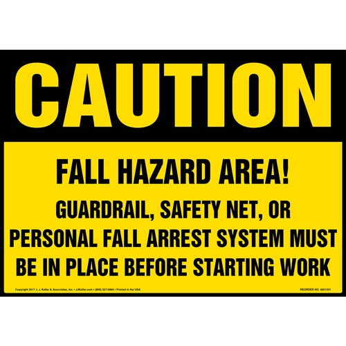 Caution: Fall Hazard Area - OSHA Sign (012440)
