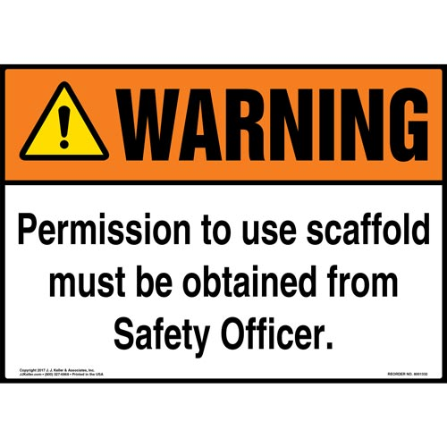 Warning: Permission To Use Scaffold Must Be Obtained From Safety Officer - ANSI Sign (012441)