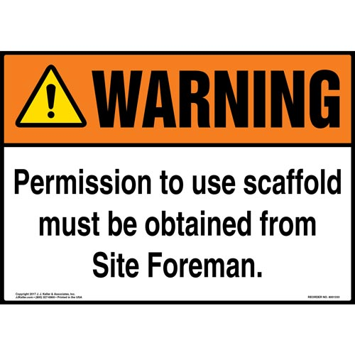 Warning: Permission To Use Scaffold Must Be Obtained From Site Foreman - ANSI Sign (012442)