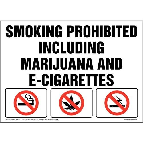 Smoking Prohibited Including Marijuana and E-Cigarettes Sign (012449)