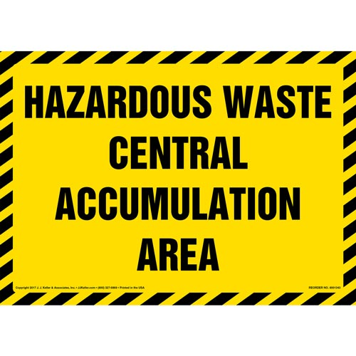 Hazardous Waste Central Accumulation Area - Sign (012452)