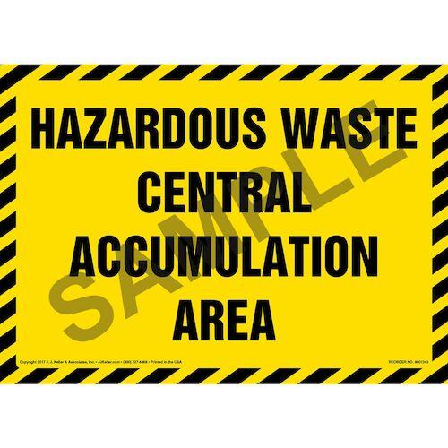 Hazardous Waste Central Accumulation Area - Sign (012452)
