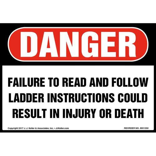 Danger: Failure To Follow Ladder Instructions Could Result In Injury/Death Label - OSHA (012468)