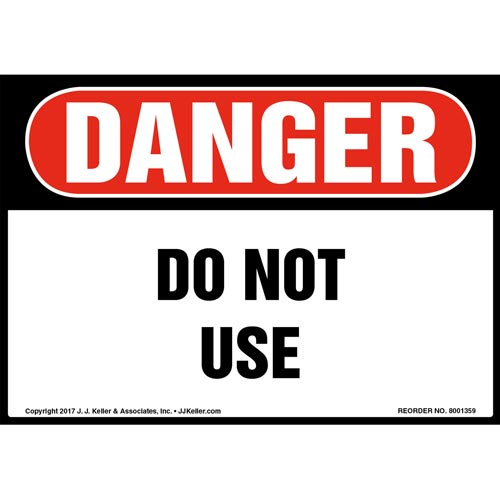 Danger: Do Not Use Label - OSHA (012469)