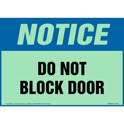 Notice: Do Not Block Door Sign - OSHA, Glow In The Dark (012568)