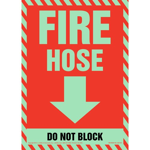 Fire Hose, Do Not Block Sign - Glow In The Dark (012617)