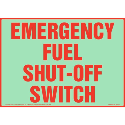 Emergency Fuel Shut-Off Switch Sign - Glow In The Dark (012640)