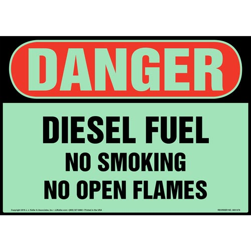 Danger: Diesel Fuel, No Smoking/Open Flames Sign - OSHA, Glow In The Dark (012642)