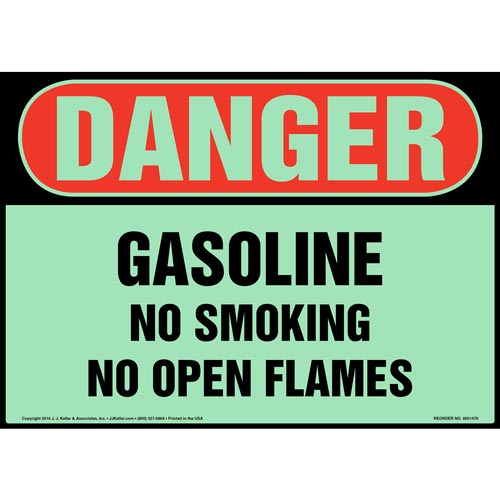 Danger: Gasoline, No Smoking/Open Flames Sign - OSHA, Glow In The Dark (012643)