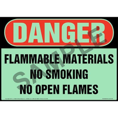 Danger: Flammable Materials, No Smoking/Open Flames Sign - OSHA, Glow In The Dark (012644)