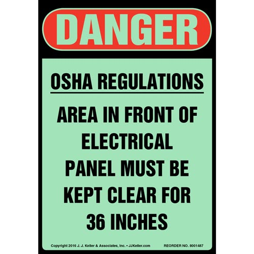Danger: OSHA Regulations, Electrical Panel Must Be Kept Clear Sign - Glow In The Dark (012651)