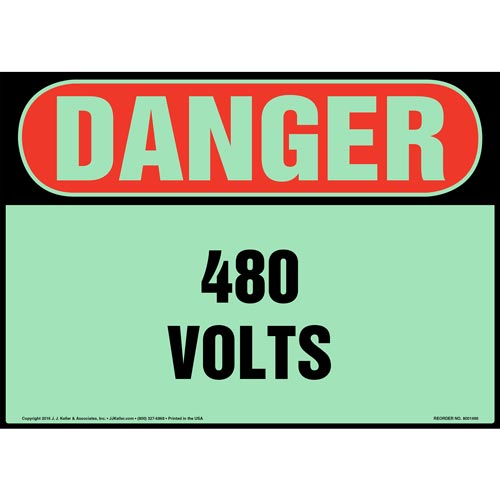 Danger: 480 Volts Sign - OSHA, Glow In The Dark (012654)