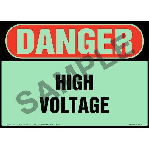 Danger: High Voltage Sign - OSHA, Glow In The Dark (012657)