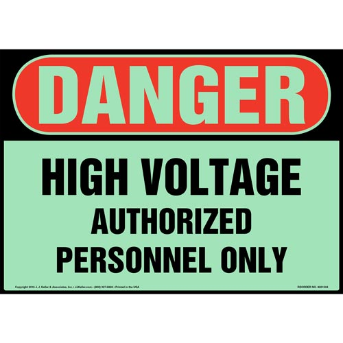 Danger: High Voltage, Authorized Personnel Only Sign - OSHA, Glow In The Dark (012660)