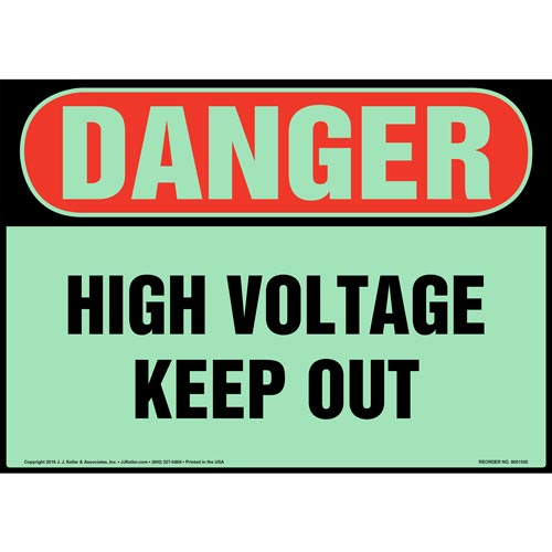 Danger: High Voltage, Keep Out Sign - OSHA, Glow In The Dark (012661)