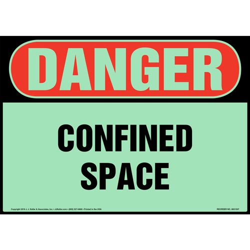 Danger: Confined Space - OSHA Sign - Glow In The Dark (012663)