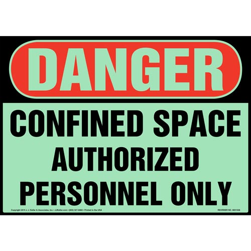 Danger: Confined Space, Authorized Personnel Only Sign - OSHA, Glow In The Dark (012664)