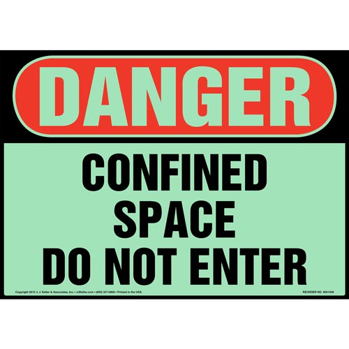 Danger: Confined Space, Do Not Enter Sign - OSHA, Glow In The Dark (012665)