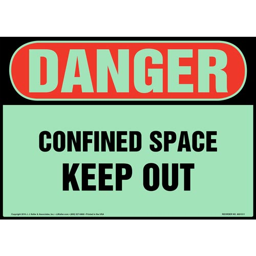 Danger: Confined Space, Keep Out Sign - OSHA, Glow In The Dark (012667)