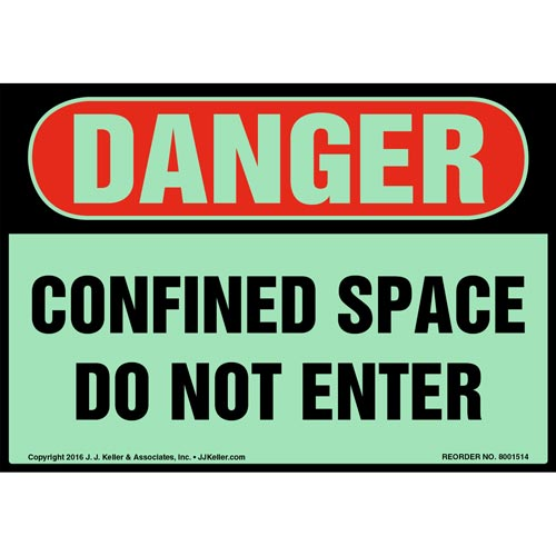 Danger: Confined Space, Do Not Enter Label - OSHA, Glow In The Dark (012670)