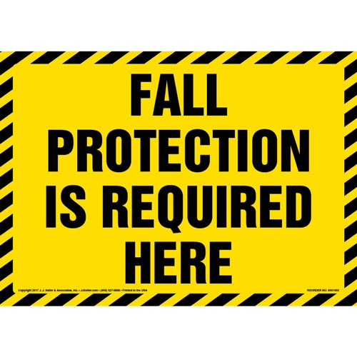 Fall Protection Is Required Here Sign (012947)