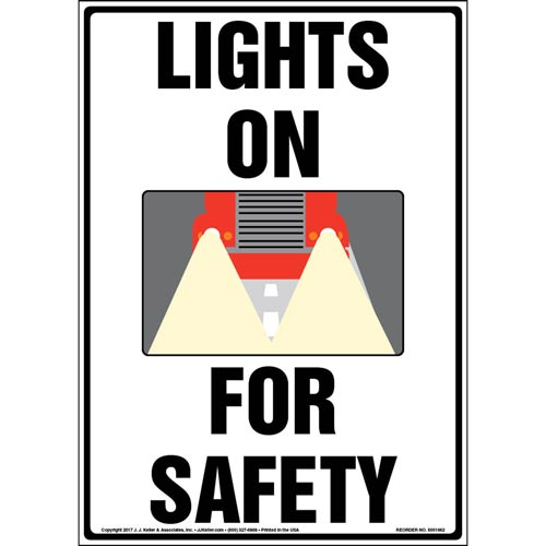 Lights On For Safety Sign (012957)