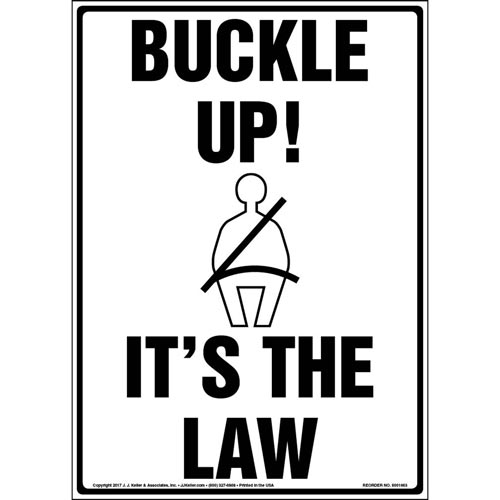 Buckle Up! It's The Law Sign (012958)