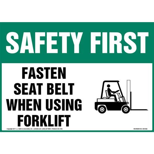 Safety First: Fasten Seat Belt When Using Forklift Sign - OSHA, Seat Belt Icon (012977)