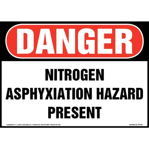 Danger: Nitrogen Asphyxiation Hazard Present Sign - OSHA (013083)