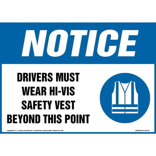 Notice: Drivers Must Wear Hi-Vis Safety Vest Beyond This Point Sign with Icon - OSHA (013358)