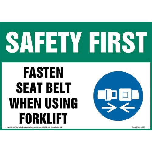 Safety First: Fasten Seat Belt When Using Forklift Sign - OSHA, Forklift Icon (013307)