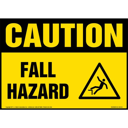 Caution: Fall Hazard Sign with Icon - OSHA (013348)