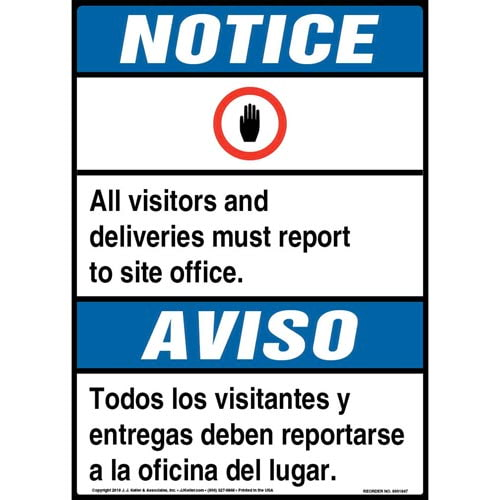 Notice: All Visitors, Deliveries Must Report To Site Office Bilingual Sign with Icon - ANSI (013537)